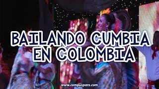 BAILANDO CUMBIA EN COLOMBIA.