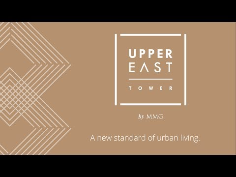 Upper East Tower, a new standard of urban living