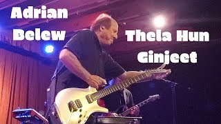 Adrian Belew - Thela Hun Ginjeet Live at Crescent Ballroom 9/11/2019