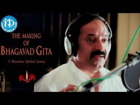 The Making of Bhagavad Gita Documentary - Gangadhara Sastry