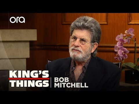 King's Things: Bob Mitchell