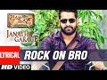 Janatha Garage Songs Rock On Bro Lyrical Video Jr NTR Samantha Nithya Menen DSP mp3