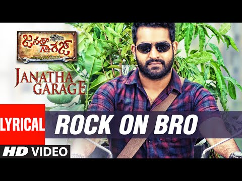 Janatha Garage Songs | Rock On Bro Lyrical Video | Jr NTR | Samantha | Nithya Menen | DSP