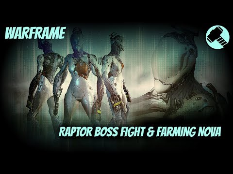 Warframe - Raptor Boss Fight(Europa) and Farming the Nova Warframe