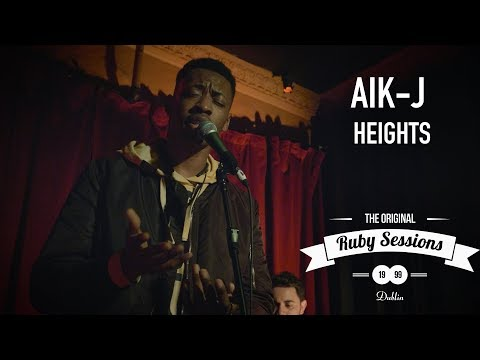 Aik-J - Heights  at the Ruby Sessions