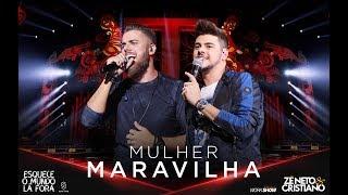 Zé Neto e Cristiano - MULHER MARAVILHA - #EsqueceOMundoLaFora thumbnail