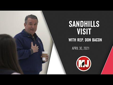 Sandhills Visit | Rep. Don Bacon | April 30, 2021