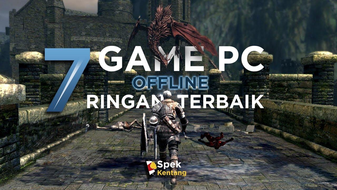 7 Game PC Offline Ringan Terbaik