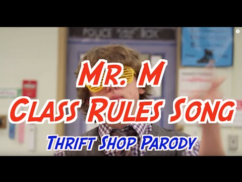 Mr.M's Class Rules song (Thrift Shop Remix)