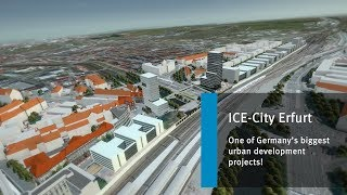 ICE-City Erfurt - One of Germany's biggest urban development projects!