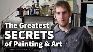 The Greatest Secrets of Painting & Art