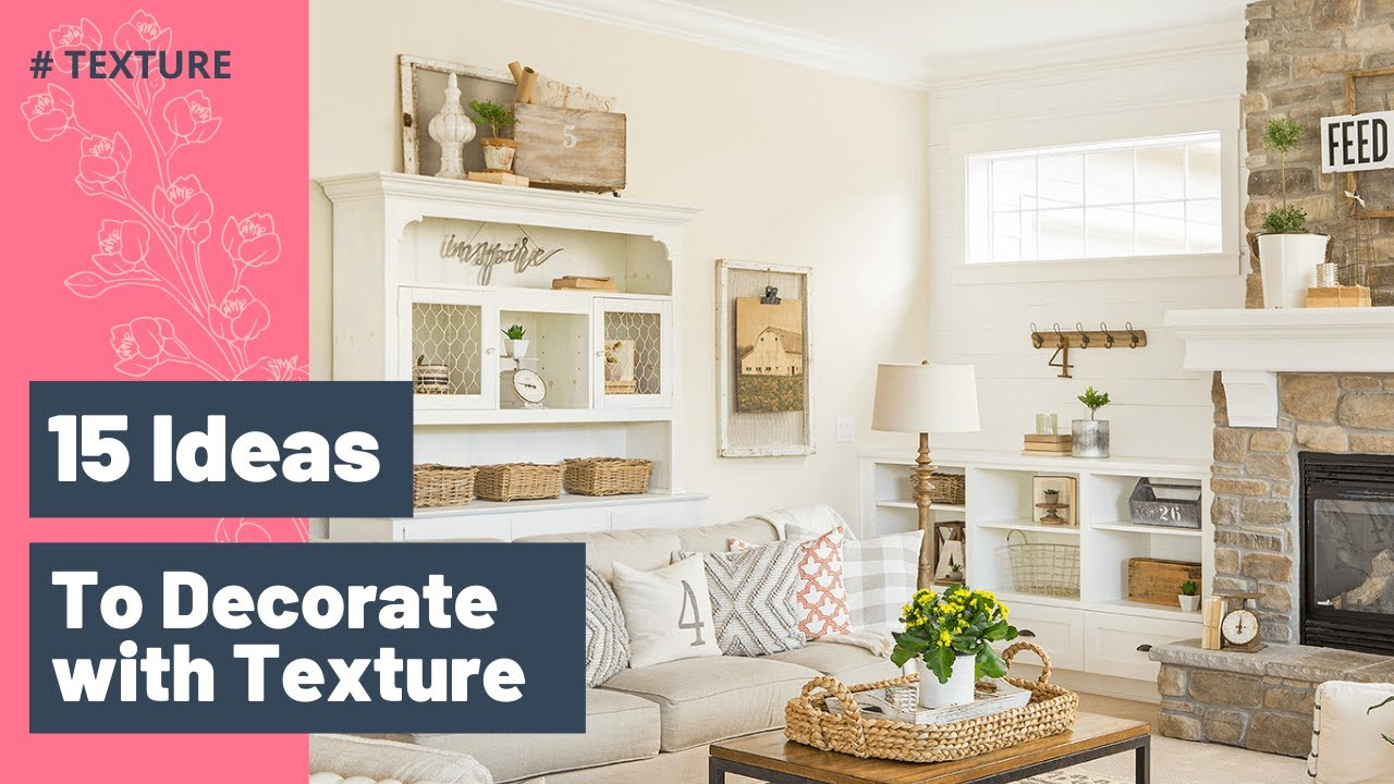 How to Decorate Your Home With Texture   Designing with Texture