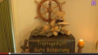 FreyaGlücksweg57 - Trost bei Krankheit & Kummer ❤ Gute Besserung ❤ Tröstegedicht ❤  Gedicht, Video