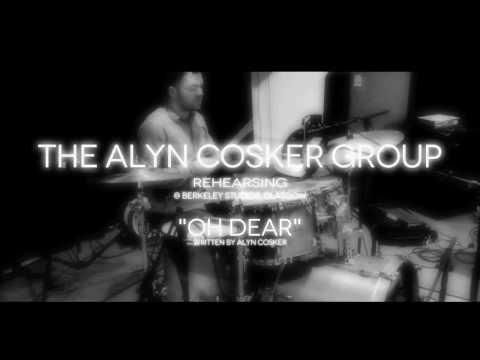 Oh Dear - The Alyn Cosker Group (Rehearsal)