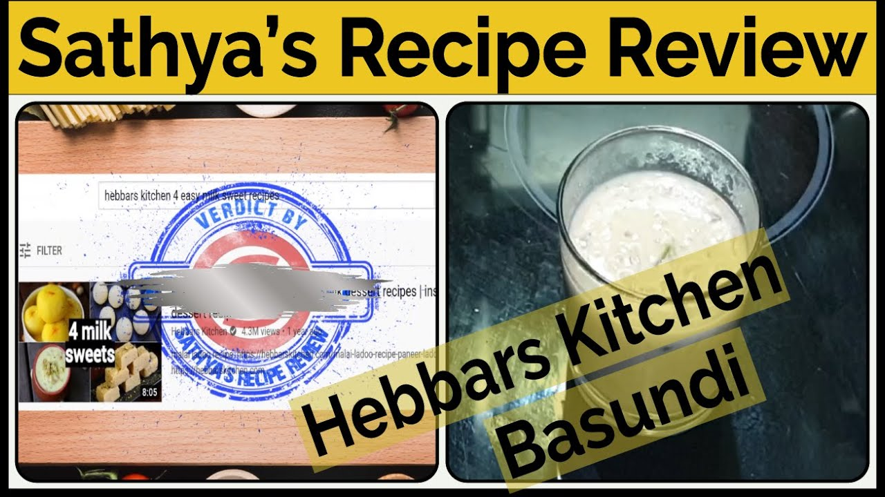 Basundi Recipe (Hebbars Kitchen) Review by Sathya - YouTube