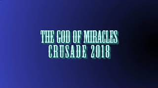 God of Miracles Crusade 2018 Jingle