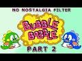Bubble Bobble #2 - Take Me to Fruit - No Nostalgia Filter