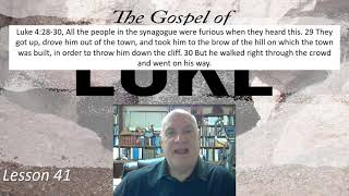 Luke 4:28-30 Lesson 41 March 1 , 2021