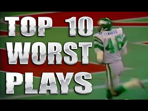 TOP 10 WORST NFL PLAYS OF ALL TIME (HIGHLIGHTS)