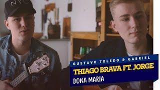 Baixar GTG - DONA MARIA (COVER THIAGO BRAVA FT. JORGE)