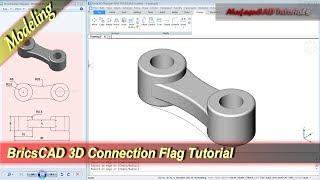 BricsCAD Design 3D Connection Flag Basic Modeling Tutorial