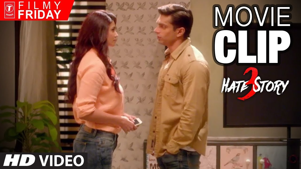 Download HATE STORY 3 Movie Clips 4 - Romantic Thriller