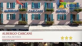 Albergo Carcani - Ascona Hotels, Switzerland