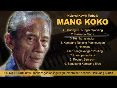 Koleksi Kawih Sunda Terbaik Mang Koko
