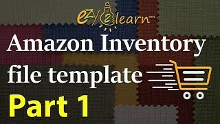 How to list products with Amazon Inventory Loader Template Flat File Tutorial Part 1 by ezy2learn