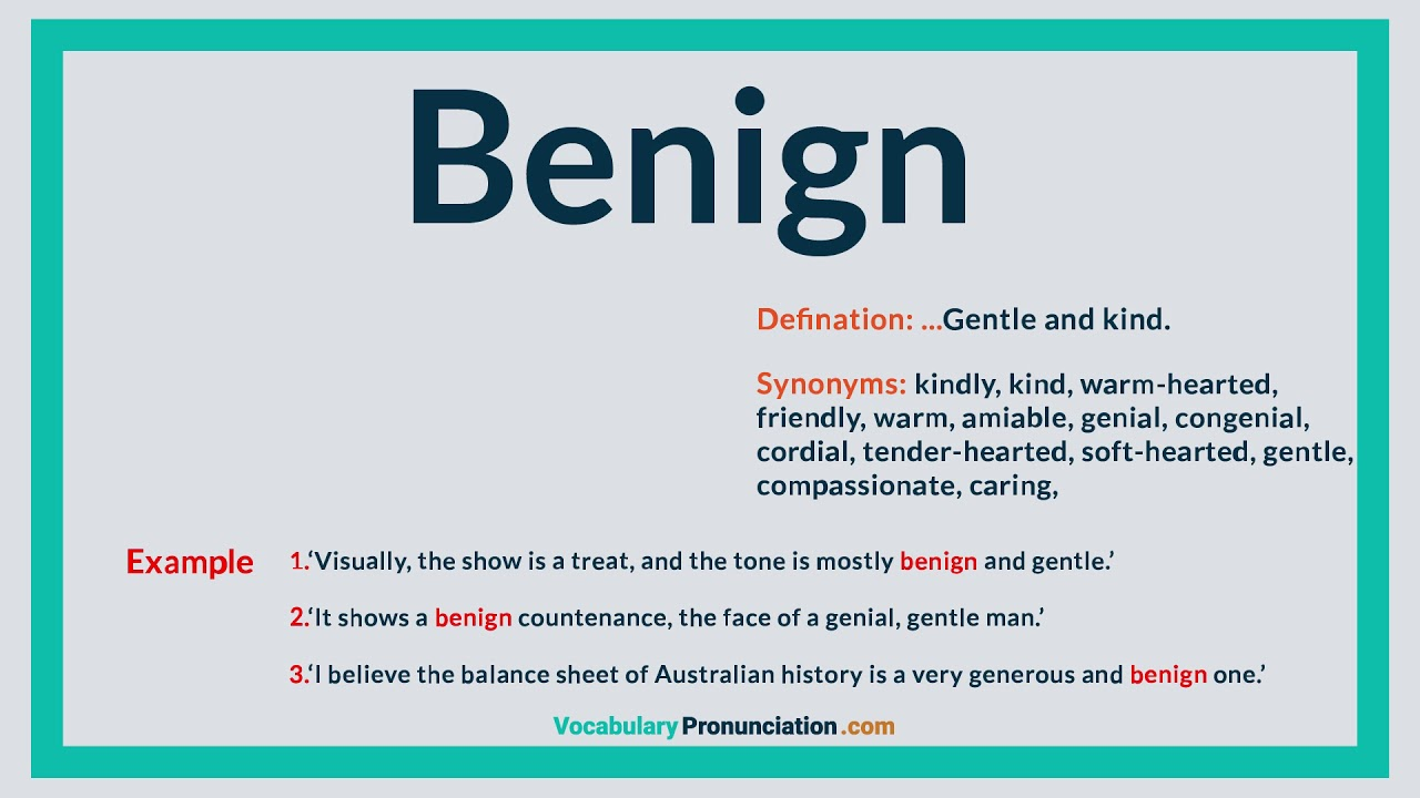 How to Pronounce BENIGN l Definition and Synonyms of BENIGN by