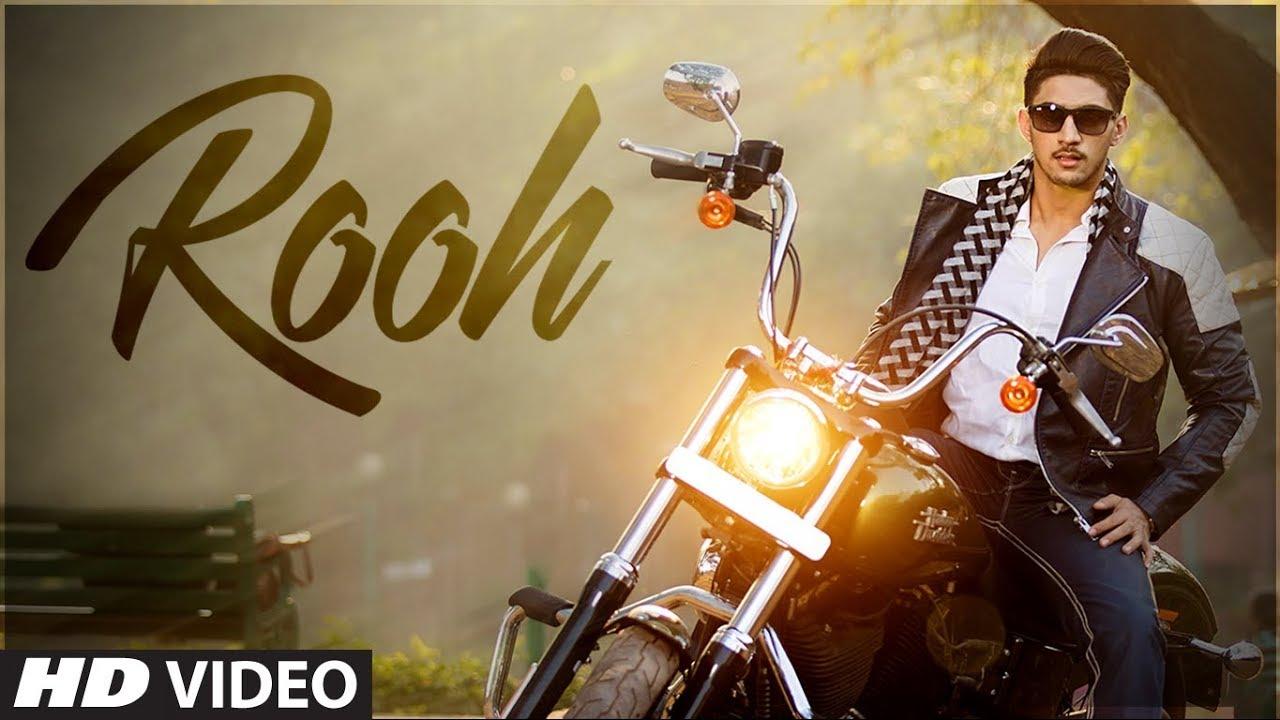 """""""Rooh"""" Latest Video Song   Kamal Khan, Feat Rajbir Vats   Mista Baaz   Video Song 2018 #1"""
