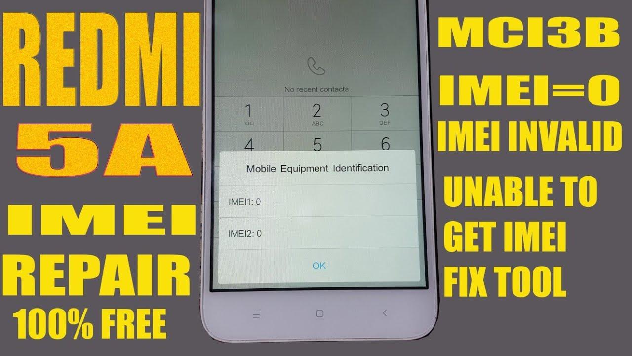 REDMI 5A IMEI REPAIR WITH FREE TOOL NO BOX - YouTube