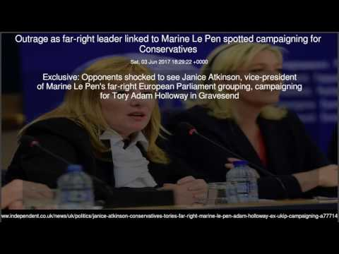 Outrage as far-right leader linked to Marine Le Pen spotted campaigning for Conservatives