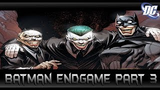เกมสุดท้ายของ Joker(ตอนอวสาน)  Batman Endgame Part 3 - Comic World Daily