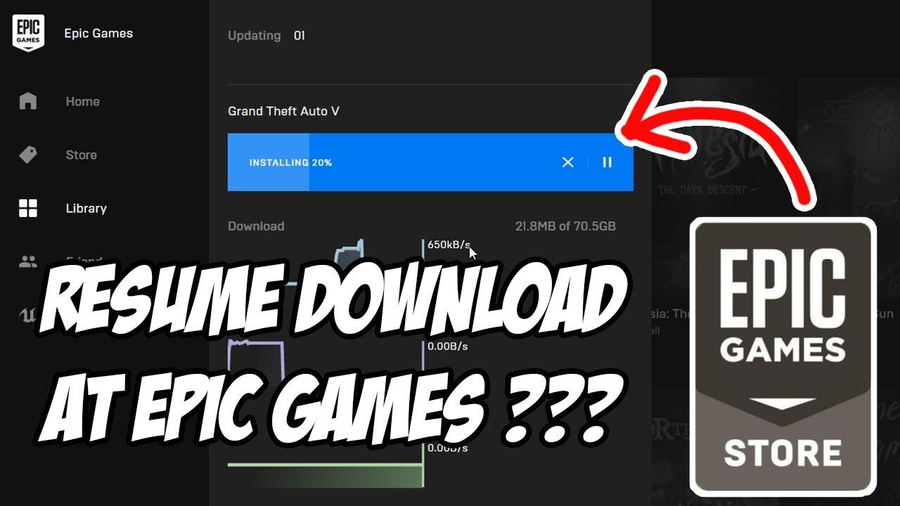 cara resume melanjutkan download game di epic games store