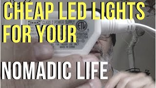 HOW TO HACK LED LIGHTS FOR YOUR AIRSTREAM ARGOSY /NOMADIC LIFESTYLE
