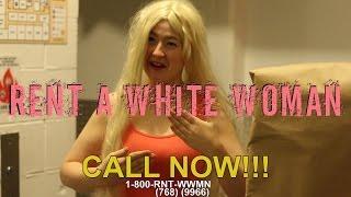 Rent-A-White Woman
