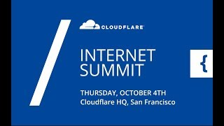 Cloudflare Internet Summit (2018)