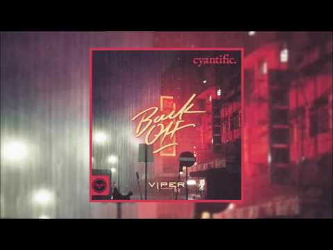 Cyantific - Back Off