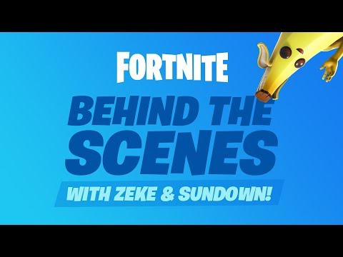 Fortnite - Behind the Scenes with Zeke and Sundown #01