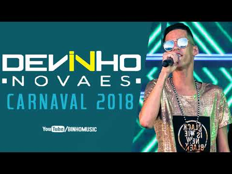 DEVINHO NOVAES - 4 MÚSICAS NOVAS [MARÇO 2018]