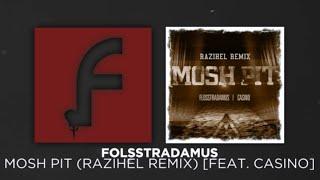 Trap Flosstradamus Mosh Pit Razihel Remix Feat Casino FREE DOWNLOAD