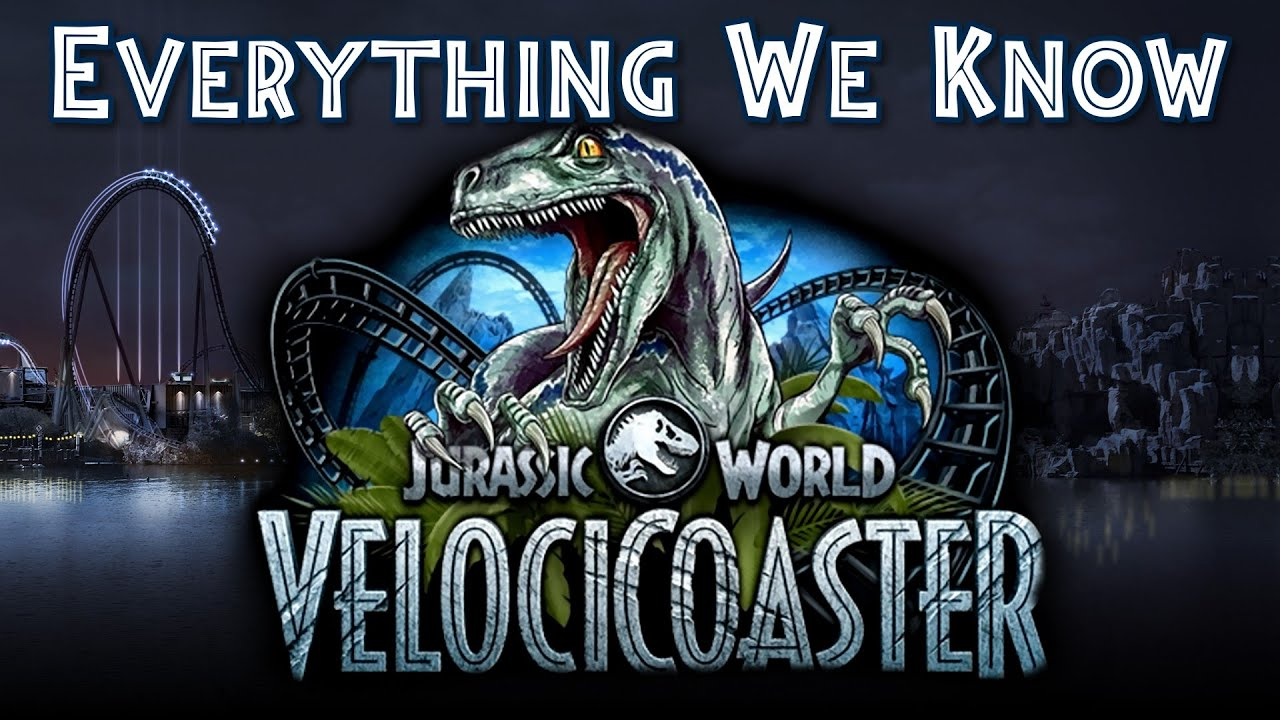 Jurassic World VelociCoaster Everything We Know — News & Rumor Update 2021