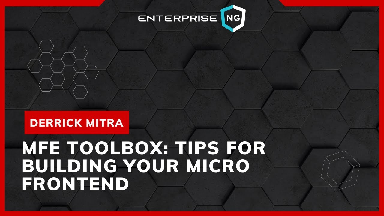 MFE Toolbox: Tips for Building Your Micro Frontend