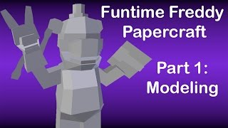 FNAF: Sister Location speed modeling - Funtime Freddy Papercraft Part 1