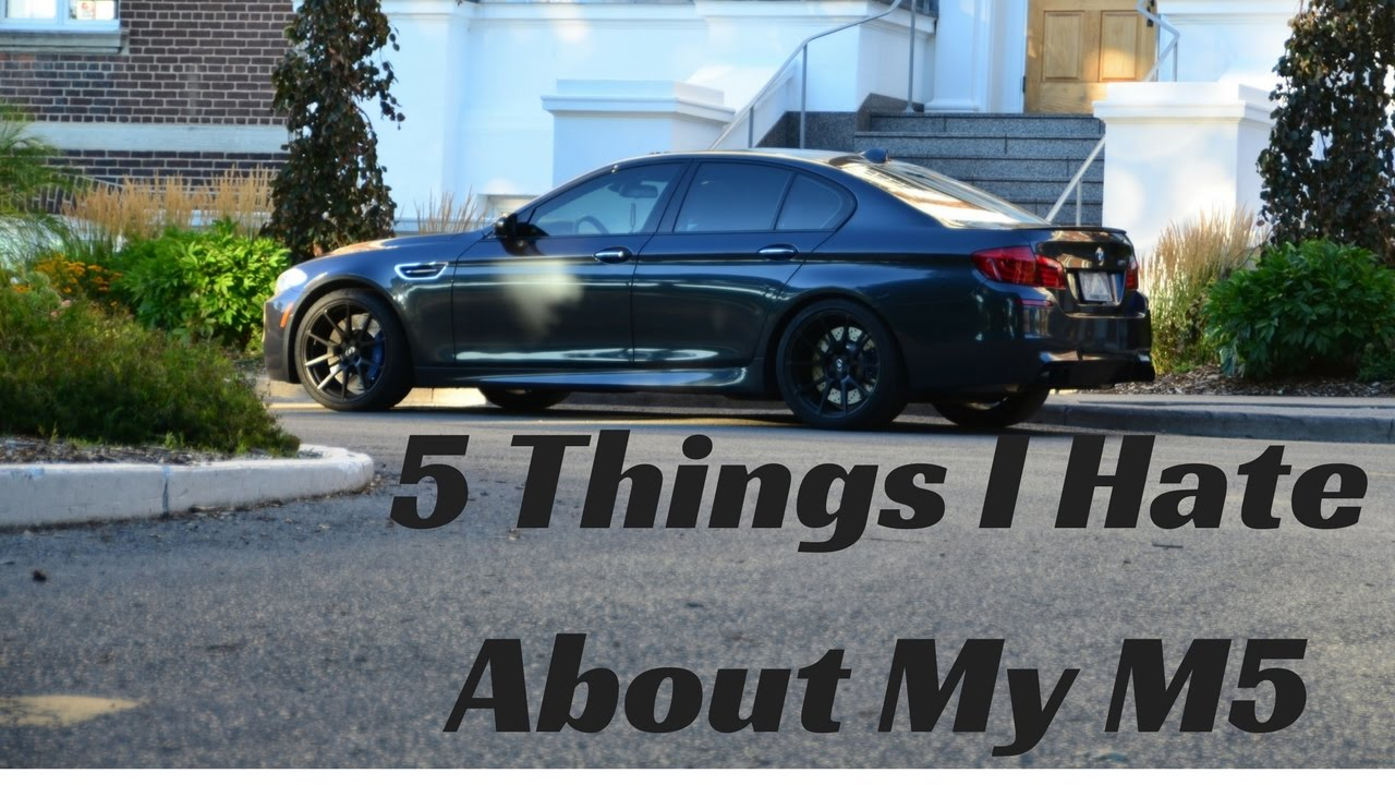5 Things I Hate About My BMW M5