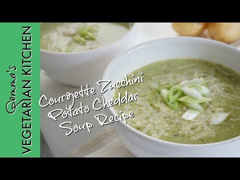 Courgette Zucchini Potato Cheddar Soup Recipe  | Vegetarian cooking