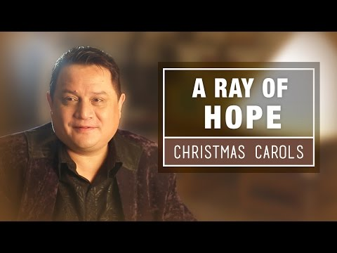 A Ray Of Hope  The Ultimate Christmas Collection  Best Christmas Songs & Carols