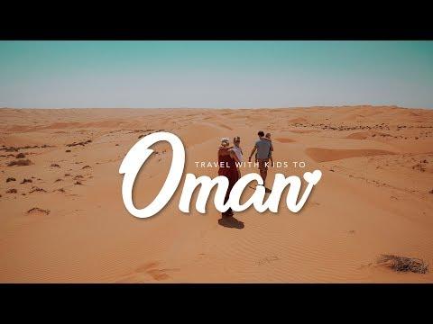 ✤  TRAVEL WITH KIDS TO  ✤  OMAN  ✤  2018 How we enjoyed OMAN? (Amazing Wadi Shab / Wahiba Sands)