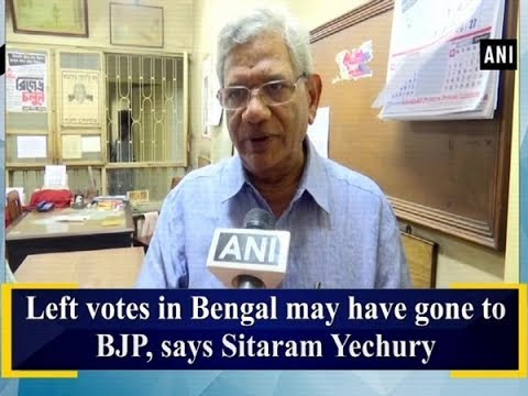 Left votes in Bengal may have gone to BJP, says Sitaram Yechury